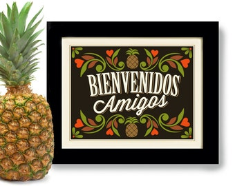 Mexican Kitchen Pineapple Art Print Welcome Friends New Home Gift Tropical Decor Colorful Mexico Welcome Thank You Gift Wall Art Restaurant