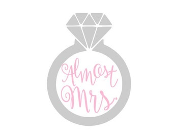 Almost Mrs. Engagement Ring instant download cut file for cutting machines - SVG DXF EPS ps Studio3 Studio