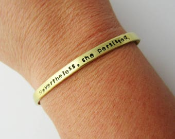 Nevertheless She Persisted Bracelet - Skinny Adjustable Cuff - Elizabeth Warren - Feminist Gift - Feminism