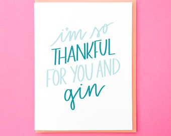 Funny Birthday Card. Gin Card. Card for Best Friend. Alcohol Card. Hand Lettered Card. Colorful Greeting Card. Thank You Note