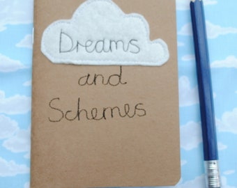 A6 notebook/sketchbook with homemade machine embroidery textile design felt Dreams and Schemes cloud perfect for reminders on the go