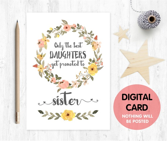 PRINTABLE pregnancy reveal, you are going to be a sister, the best daughters get promoted to sister, baby reveal, big sister reveal