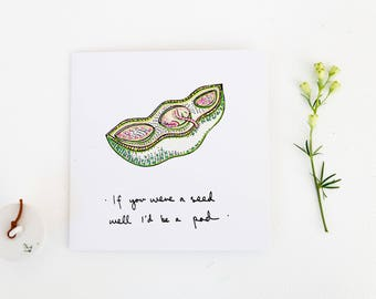 Card for Horticulturist, Card for Nature Lover, Seed and Pod, Two Peas in a Pod, Great for anniversary, Inspirational message, Blank inside