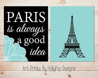 Paris Wall Art Paris is always a good idea Audrey Hepburn print Eiffel Tower Wall Decor Aqua Black Wall Art Home Decor Girls Room Art #1090