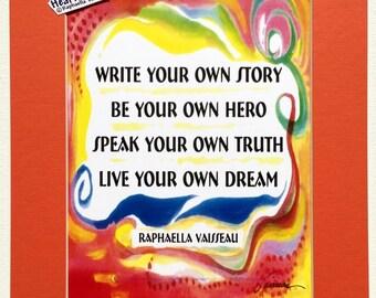 WRITE Your Own STORY 11x14 Original Poem Inspirational Graduation Motivational CLASSROOM Home Business Heartful Art by Raphaella Vaisseau