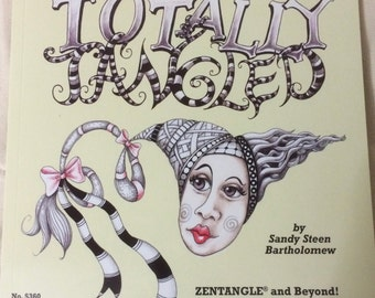 SPECIAL: FREE SHIPPING Totally Tangled by Sandy Steen Bartholomew