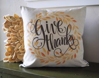 Fall Pillow Cover, Give Thanks, Fall Decor, Thanksgiving decor