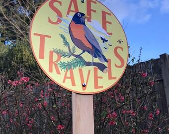 Safe Travels - Garden Sign