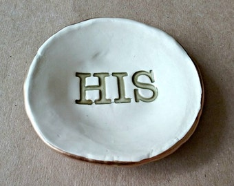 Ceramic HIS Ring Holder OFF WHITE edged in gold Fathers Day Gift
