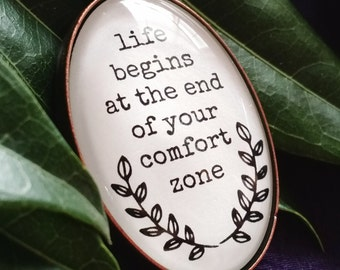 Life Begins at the End of Your Comfort Zone Glass Dome Pendant Necklace - Black and White Quote Jewelry with leaves - Adventure Gift for Her