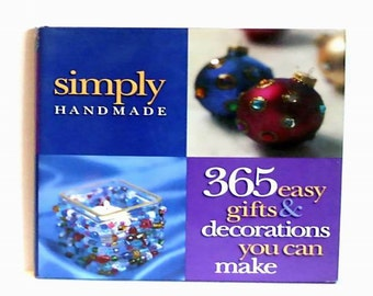 Simply Handmade 365 Gifts Decorations All Seasons