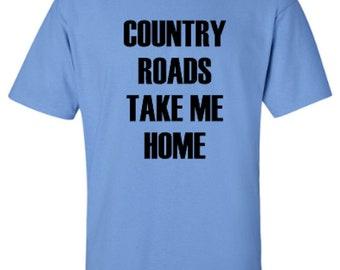 County Roads Take Me Home Adult Unisex Tshirt