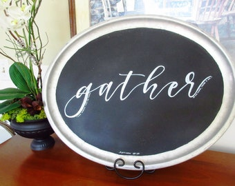 Gather Sign Matthew 18:20 For Where Two or Three Gather in My Name There I AM Metal Gather Sign Oval Serving Tray Vintage Restaurant Tray