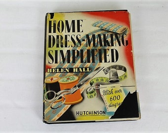 Vintage Home Dress-Making Simplified/ Helen Hall/ Sewing & Needlecraft/ Haberdashery/ Sewing/ Dress- Making (1806D)