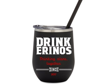 """Drinkerino """"Drinking Alone, Together"""" Matte Black Stainless Steel Stemless Wine Glass With Lid & Straw"""