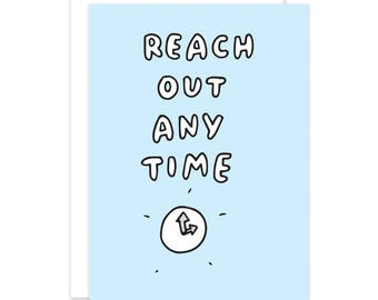 Reach Out Any Time Card