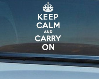 "FREE SHIPPING ""Keep Calm and Carry On"" Car Decal Custom Size and Color"