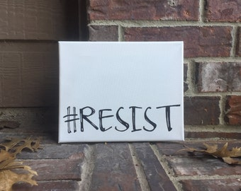 "Resist Hand Written Wrapped Canvas - 8""x10"" #Resist"