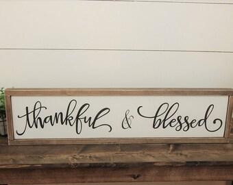 Thankful & Blessed Sign - Thankful Sign - Blessed Sign - Farmhouse Style Sign - Farmhouse Decor Sign - Wood Thankful Sign - Fixer Upper Sign