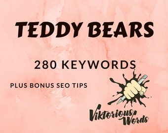 SEO Keywords for Teddy Bear Stuffed Toy Collectable Tags Popular Keyword How to Sell Help Title Search Instagram Hashtag Best Seller etsy13