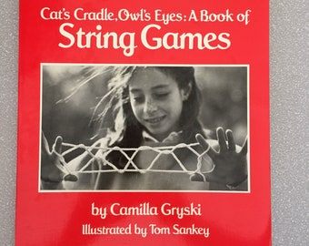 Vintage STRING GAMES Book Camilla Gryski 1980s Cat's Cradle, Owl's Eyes: a Book Of