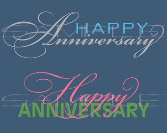 Happy Anniversary text  -  SVG cut file for Silhouette and other cutting machines