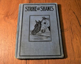 1893,The strike at Shane's ,a prize story of Indiana,Blue hardcover cloth,American Humane Education Society