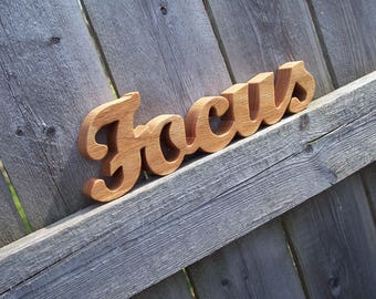 Wood Focus Sign Shelf Sign Word Art