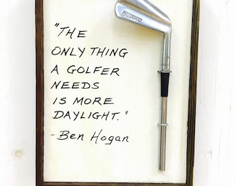 Golf Gift/ Ben Hogan- More Daylight/ Golf Sign/ Reclaimed Wood and Vintage