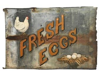 Original Hand Painted Fresh Eggs Metal Trade Sign