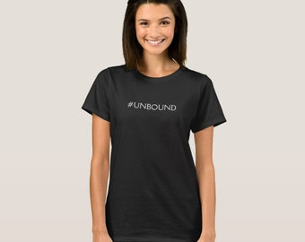 Unbound T Shirt - Black #UNBOUND