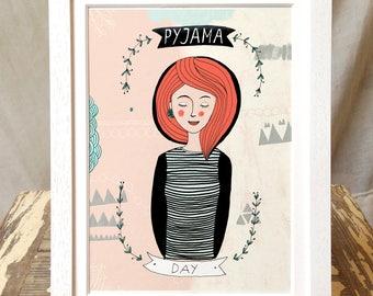 Pyjama Day, Woman with flowers art print, wall decor