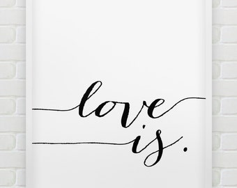 printable 'love is.' wall art // instant download print // printable typographic wall decor // minimalistic love print