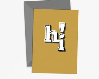 "Greeting Card ""hi!"" - simplistic modern fresh hello mustard yellow grey typography"