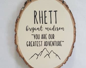 Woodland Nursery Decor, Boho Baby Shower, You Are Our Greatest Adventure, Wood Sign, Baby Name Sign, Personalized Baby Gift, Mountains