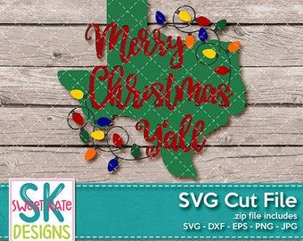 Merry Christmas Y'all Texas SVG dxf EPS png JPG htv Heat Transfer Vinyl Cricut Explore Silhouette Cameo Christmas Lights Sweet Kate Designs