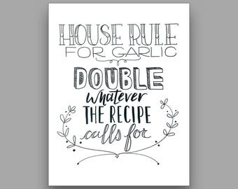 House Rule for Garlic - Printable Kitchen Sign