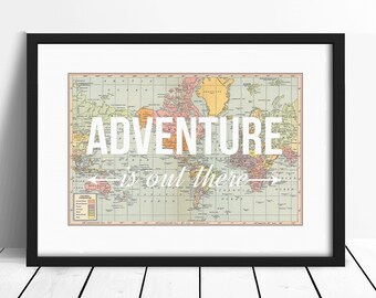 Adventure is Out There, World Map, Wanderlust, Travel Poster, World Map Poster, Adventure Print, Wall Decor, Travel Quote, A3, Nursery Decor