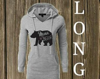 LONG LENGTH Mama Bear Hoodie