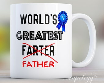 Fathers Day Gift For Dad Mug Worlds Greatest Farter Coffee