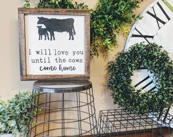 Cow Sign | Wooden Sign | Farm Decor | Cow Decor | I Love You Sign