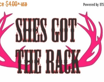 Shes Got The Rack Decal, Doe Decal, Car Decal, Deer Decal, Custom Decal, Hunting Decal, Deer Hunting, Shes Got The Rack, Doe Decal, Antle