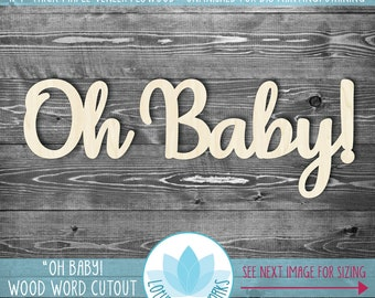 Oh Baby! Large Wood Word Sign, Baby Shower Word Decoration, Laser Cut Wood Words, Nursery Word Room Decor, Wooden Wood Words, Oh Baby!