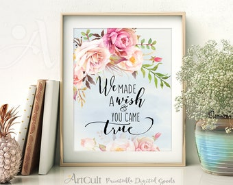 """Printable nursery wall decoration artwork digital download art kids room quote """"We made a wish and you came true"""" watercolor flowers ArtCult"""