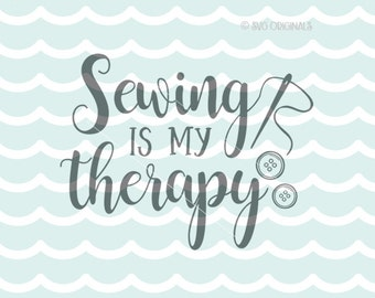 Sewing Is My Therapy SVG File. Cricut Explore & more. Sewing Is My Therapy Seamstress Sew Sewing Quote Buttons Needle And Thread SVG