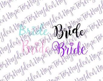 Bride SVG cutting file for Cricut and Silhouette; Wedding SVG; Bride diamond SVG; Bride shirt; Wedding shirt