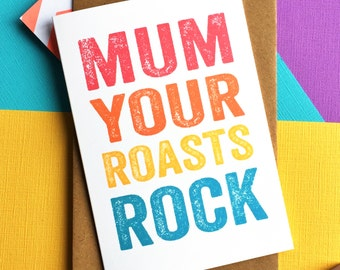 Mum Your Roasts Rock Letterpress Inspired Contemporary Funny Mother's Day British Made Greetings Card DYPHMD031