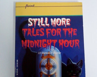 Book- STILL More Tales for the Midnight Hour
