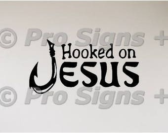 Hooked On Jesus Wall Decal Stencil Sticker Religious Christian Fisherman's Gift Angler Gift Fish Hook Wall Decor Art Wallpaper Alternative