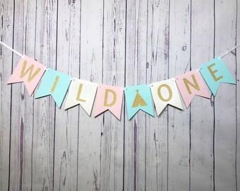 Wild One Banner, Wild One Birthday, 1st Birthday, Wild One Girl, Tribal Banner, Tribal Teepee, Pow Wow Party, Wild One Cake Smash, I Am One